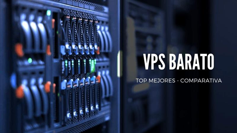 Comparativa y análisis de los mejores VPS baratos